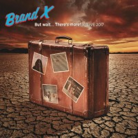 Purchase Brand X - But Wait... There's More! - Live 2017 CD1