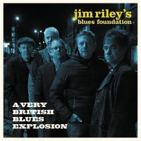 Purchase Jim Riley's Blues Foundation - A Very British Blues Explosion