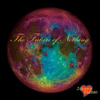 Purchase Johnny Stanec - The Future Of Nothing