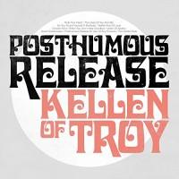 Purchase Kellen Of Troy - Posthumous Release