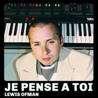 Purchase Lewis Ofman - Je Pense À Toi (EP)