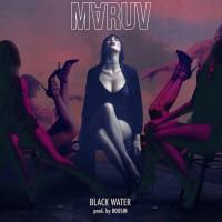 Purchase Maruv & Boosin - Black Water