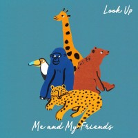 Purchase Me And My Friends - Look Up
