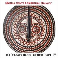 Purchase Nicola Conte & Spiritual Galaxy - Let Your Light Shine On