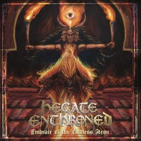 Purchase Hecate Enthroned - Embrace of the Godless Aeon