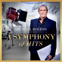 Purchase Michael Bolton - A Symphony Of Hits