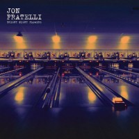 Purchase Jon Fratelli - Bright Night Flowers