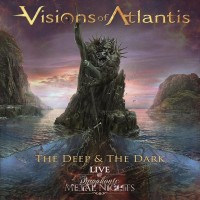 Purchase Visions of Atlantis - The Deep & The Dark Live @ Symphonic Metal Nights