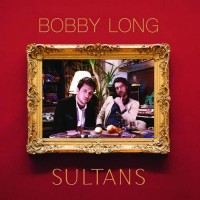 Purchase Bobby Long - Sultans