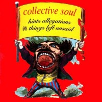 Purchase Collective Soul - Hints Allegations And Things Left Unsaid (Reissue 2019)