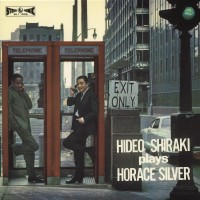 Purchase Hideo Shiraki - Plays Horace Silver (Vinyl)