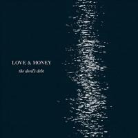 Purchase Love & Money - The Devil's Debt
