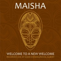 Purchase Maisha - Welcome To A New Welcome (EP)