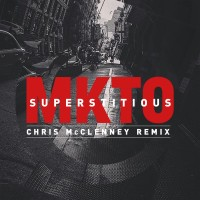 Purchase MKTO - Superstitious (Chris Mcclenney Remix) (CDS)
