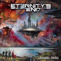 Purchase Eternity's End - Unyielding (Japan Edition)