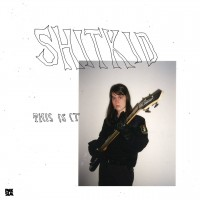 Purchase Shitkid - This Is It (EP)