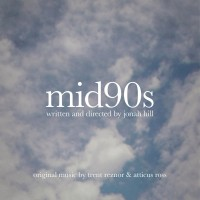 Purchase Trent Reznor & Atticus Ross - Mid90S (Original Music From The Motion Picture)