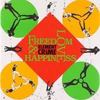 Purchase Element Of Crime - Freedom, Love And Happiness