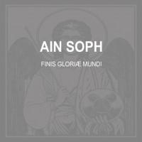 Purchase AIN SOPH - Finis Gloriæ Mundi