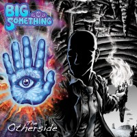 Purchase Big Something - The Otherside