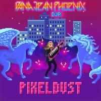 Purchase Dana Jean Phoenix - Pixeldust