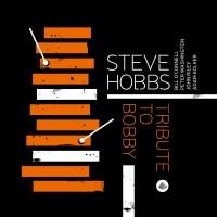 Purchase Steve Hobbs - Tribute To Bobby
