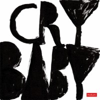 Purchase Crybaby - Crybaby