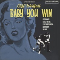 Purchase Cliff Westfall - Baby You Win