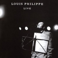 Purchase Louis Philippe - Live CD1