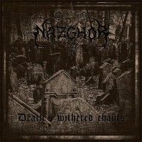Purchase Nazghor - Death's Withered Chants