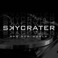 Purchase Skycrater - Sad New World