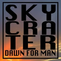 Purchase Skycrater - Dawn For Man