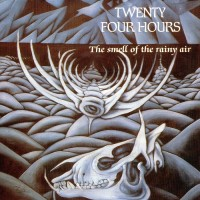 Purchase Twenty Four Hours - The Smell Of The Rainy Air