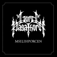 Purchase Lord Of Pagathorn - Msilihporcen (EP)