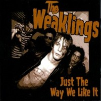 Purchase The Weaklings - Just The Way We Like It