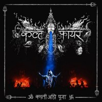 Purchase Cult Of Fire - Kali Fire Puja