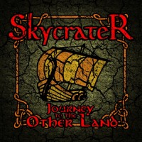 Purchase Skycrater - Journey To The Other Land