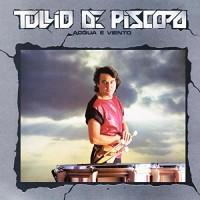 Purchase Tullio De Piscopo - Acqua E Viento (Vinyl)