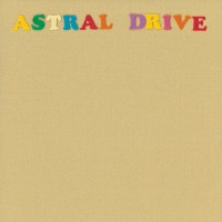 Purchase Astral Drive - Astral Drive