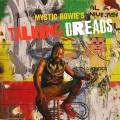 Buy Mystic Bowie's Talking Dreads - Talking Dreads Mp3 Download