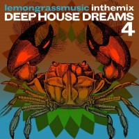Purchase VA - Lemongrassmusic In The Mix: Deep House Dreams 4
