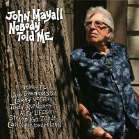 Purchase John Mayall - Nobody Told Me