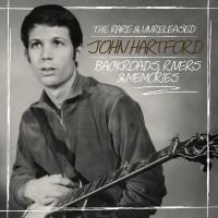 Purchase John Hartford - Backroads, Rivers & Memories: The Rare & Unreleased John Hartford