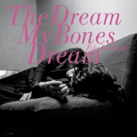 Purchase Eiko Ishibashi - The Dream My Bones Dream