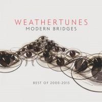 Purchase Weathertunes - Modern Bridges (Best Of 2000 - 2015)