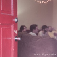 Purchase Hot Mulligan - Pilot