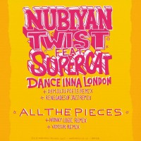 Purchase Nubiyan Twist - Dance Inna London/ All The Pieces