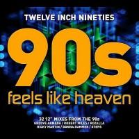 Purchase VA - Twelve Inch Nineties: Feels Like Heaven