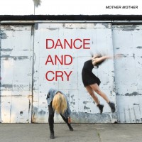 Purchase Mother Mother - Dance And Cry
