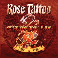 Purchase Rose Tattoo - Scarred For Live 1980-1982